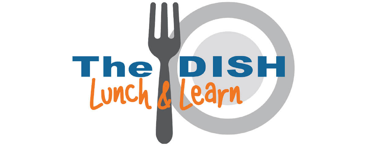 DISHER Lunch Learns