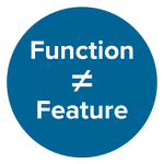 Function Doesn't Equal Feature